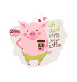 funny card design with cartoon pig with the cup of vector image vector image