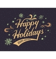 Happy Holidays hand-lettering card vector image