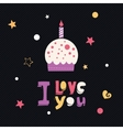 i love you cupcake card vector image