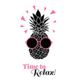 time to relax pineapple wearing colorful vector image vector image