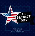 patriot day usa we will never forget star banner vector image vector image
