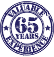 Valuable 65 years of experience rubber stamp vect vector image vector image