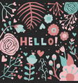 hello greeting card floral pink black background vector image vector image