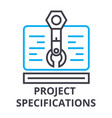 project specifications thin line icon sign vector image