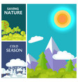 saving nature cold season and luxury mountains vector image
