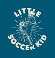 t shirt design little soccer kid with skeleton vector image