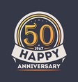 50th years happy anniversary celebration sign vector image vector image