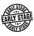 early stage round grunge black stamp vector image vector image