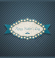 happy fathers day greeting light banner vector image vector image