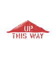 this way up top stamp imprint for cargo shipping vector image vector image