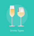 drink types white wine champagne classical alcohol vector image vector image