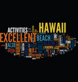 enjoy excellent beaches in hawaii text background vector image vector image