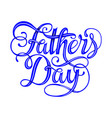 happy fathers day typography vintage vector image vector image