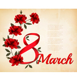 8th March with red roses International Womens Day vector image