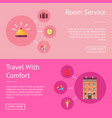 comfort travel and room service set banner vector image vector image