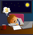 salary man working overtime and sleep on desk vector image