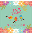 hello spring bird flower green background i vector image