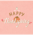 thanksgiving typography poster vector image vector image