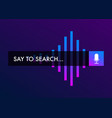 voice search recognition search bar flat icon vector image vector image