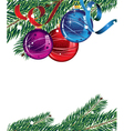 branches of Christmas tree and decorations vector image vector image