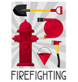 poster with firefighting items fire safety vector image vector image