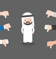 cute arab business man sad because people thumbs vector image