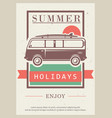 enjoy summer holidays retro poster design vector image