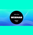 webinar announcement template mock up for vector image vector image