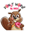 cartoon beaver with donuts vector image vector image