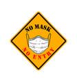 no mask entry emblem with medical mask design vector image vector image