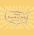 happy fourth of july greeting card for vector image vector image