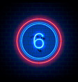 neon city font sign number 6 vector image