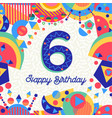 six 6 year birthday party greeting card number vector image vector image