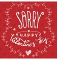 Sorry happy Valentines day greeting card