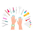 female hands manicure tools and nail polishes vector image vector image