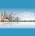 welcome to europe skyline with gray buildings and vector image vector image