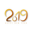 2019 happy new year a golden brushstroke oil or vector image