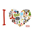 I love Russia Heart of sights of Russian vector image vector image