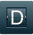 Letter D from mechanical scoreboard vector image vector image