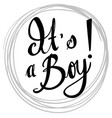 doodle phrase for its a boy vector image vector image
