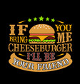 food and drink quote good for your goods vector image vector image