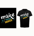 make some noise typography t-shirt vector image vector image