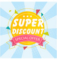 banner super discount special offer ribbon vector image vector image