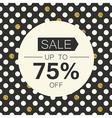 Sale 75 Sale coupon design template Polka dot gold vector image