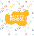 funny seamless pattern with pencils back to vector image vector image