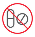 no pills line icon prohibition and forbidden vector image