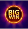 Big Win glowing banner for online casino slot vector image vector image