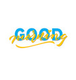 good morning hand lettering typography greeting vector image vector image