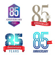 85 Years Anniversary Symbol vector image vector image