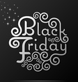 Black Friday text Vintage Calligraphy Lettering vector image vector image